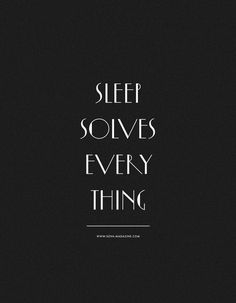 not usually into these quotable typographic signs, but i dig this one. consistent, peaceful and restorative sleep is top priority!
