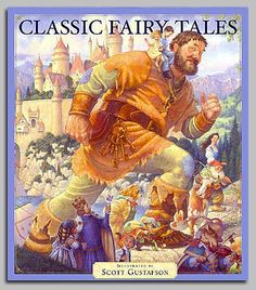 Scott Gustafson Illustrated Classic Fairy Tales ~ This is a beautiful book!!