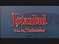 Istanbul (1957) one of the great Errol Flynn's rarest films. It was a remake of the Fred MacMurray/Ava Gardner film Singapore (1947). Istanbul co-stars Cornell Borchers and has appearances by Nat King Cole, Werner Klemperer and Leif Erickson.