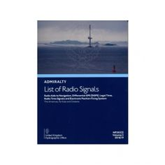 ADMIRALTY List of Radio Signals - The Americas, Far East & Oceania ( NP282(2) | Volume 2, Part 2 | 2018/19 ) Nautical, Commercial, Europe, America, Navy Marine, Nautical Style, Usa, Nautical Theme
