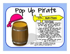 Pop-Up Pirate Wh- Questions. These are a great pairing with pop-up pirate to enhance speech experience with the game.