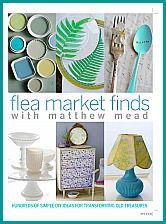 Matthew Mead's FLEA MARKET FINDS book is available online only and is scheduled to ship from Amazon April 10th. See his website at www.holidaywithmatthewmead.com