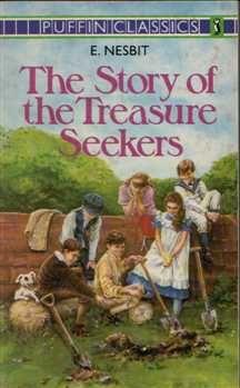 The Story of the Treasure Seekers, Edith Nesbit