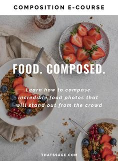 Learn how to compose incredible food photos that will stand out from the crowd (and have fun doing it) taking your food photography to another level. #foodphotgraphy #foodstyling #foodblogger #foodblog