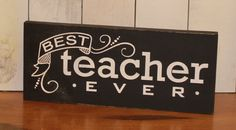 Best Teacher Ever/Teacher Sign/School by TheGingerbreadShoppe
