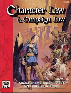 Product Line: Rolemaster  Product Edition: RM2  Product Name: Character Law & Campaign Law  Product Type: RPG Rules  Author: ICE  Stock #: 1300  ISBN: 1-55806-093-6  Publisher: ICE  Cover Price: $14.00  Page Count: 144  Format: Softcover  Release Date: 1989  Language: English