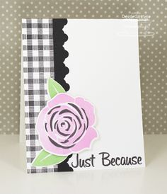 Just Because card by Debbie Carriere