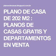 PLANO DE CASA DE 202 M2 : PLANOS DE CASAS GRATIS Y DEPARTAMENTOS EN VENTA