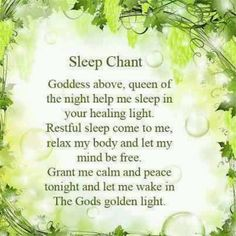 Sleep Chant. Pagan. Wiccan.. Lovely prayer for bedtime