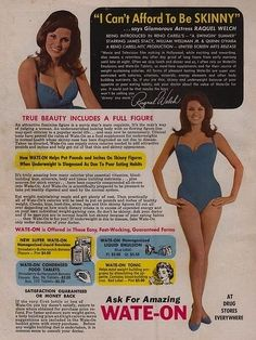 In 1965, she even did one of these Wate-On ads that seem unbelievable today.
