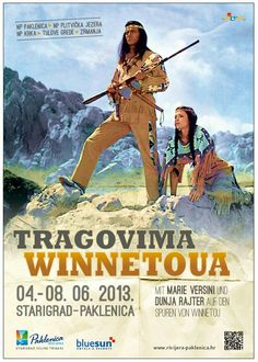 Cult status Western film Winnetou by German authour Karl May shot at the Velebit mountain range in the Zrmanja river canyon, part of the National Park of Paklenica,Croatia