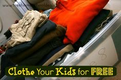 Clothe Your Kids for Free (or Super Cheap)