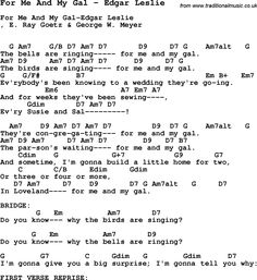 Song For Me And My Gal by Edgar Leslie, with lyrics for vocal performance and accompaniment chords for Ukulele, Guitar Banjo etc. Ukulele Chords Songs, Lyrics And Chords, Guitar Songs, Song Lyrics, Bob Music, Music Music, Guitar Sheet, Sheet Music, Goetz George
