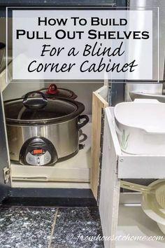 Kitchen Cabinet Blinds, Kitchen Corner Cupboard, Blind Corner Cabinet, Corner Sink Bathroom, Cheap Kitchen Cabinets, Kitchen Cabinet Pulls, Kitchen Drawers, Diy Kitchen, Kitchen Ideas