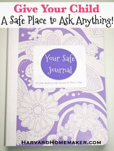 "Give your preteen a ""Safe Journal"" - a place to feel comfortable asking you even the most embarrassing questions. What a great way to encourage open communication! I love, love, love this idea and I think it would be great to start even earlier! Parenting Advice, Kids And Parenting, Peaceful Parenting, Parenting Styles, Foster Parenting, 10th Birthday, Birthday Gifts, Raising Kids, Mommy And Me"