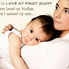 I believe in love at first sight ... ❤️ #quotes #motherhood #parent