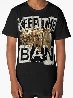 """KEEP the BAN "" T-Shirts & Hoodies by Paparaw 