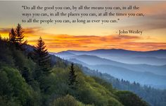 do all the good you can for all the people you can - Google Search