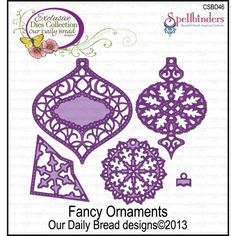 Our Daily Bread Dies-Fancy Ornaments