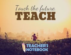 Touch the future. / TEACH