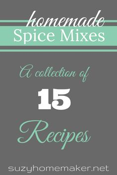 homemade spices collection - 15 recipes