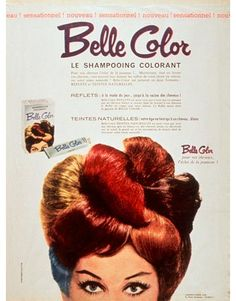 Belle Color, by L'Oreal Retro Ads, Vintage Advertisements, Vintage Ads, Retro Advertising, Makeup Ads, Retro Makeup, Vintage Glamour, Vintage Beauty, Vintage Fashion