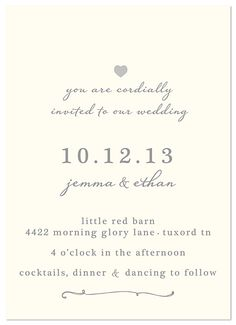 Monogram instead of the heart and better calligraphy. Wedding Invitations - super simple and classy