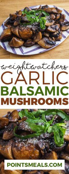 GARLIC BALSAMIC MUSHROOMS WITH WEIGHT WATCHERS SMARTPOINTS