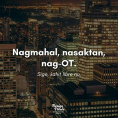 Hugot Quotes Tagalog, Patama Quotes, Tagalog Love Quotes, Filipino Quotes, Pinoy Quotes, Lonely Quotes, Me Quotes, Hugot Lines, Funny Memes