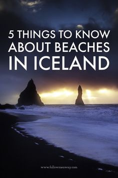 5 Things To Know About Beaches In Iceland | What to know before visiting Iceland | Iceland travel tips for on a budget | 5 things you must do in Iceland | best places to visit In Iceland | Best things to do in Iceland | First time in Iceland travel itinerary