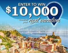 Click to enter!  Where would you go if you win $10,000 toward a dream vacation?