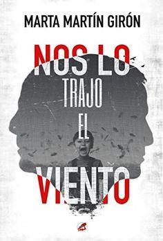 NOS LO TRAJO EL VIENTO de Marta Martín Girón https://www.amazon.es/dp/B07CGJBN3Q/ref=cm_sw_r_pi_dp_U_x_FD7nBbAV3M4M7 ➭ https://www.amazon.es/dp/B07CGJBN3Q   NOS LO TRAJO EL VIENTO  «Al más puro estilo Stephen King. Una novela que te hace pasar de la tranquilidad al terror, de la cordura a la locura, de la luz a la oscuridad. Muy buena, con buen ritmo y momentos paranoia a lo Silent Hill que no te dejan indiferente. Recomendada para los amantes del género».  Léelo gratis con #KindleUnlimited