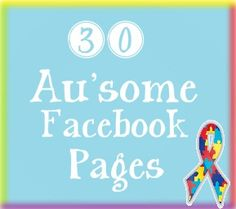 30 Au'some Facebook Pages!
