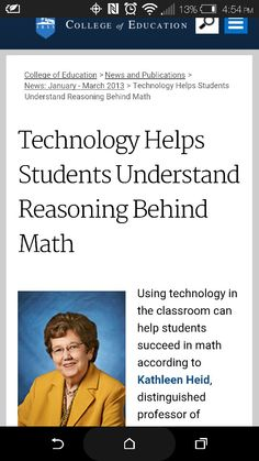 As it can be hard to grasp the concept of math , (  slope , equations , functions , comprehension , etc .) a study conducted by a professor concluded that students that are assisted with the use of technology increases overall understanding and reasoning behind math .