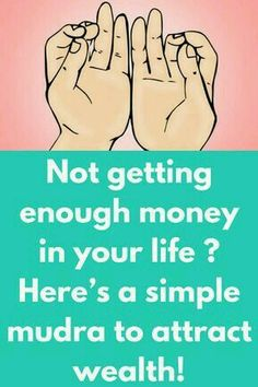 Not getting enough money in your life ? Heres a simple mudra to attract wealth! Finger Yoga, Health Benefits, Health Tips, Heart Attack Symptoms, Mental Training, Qi Gong, Mantra, Law Of Attraction, Feng Shui