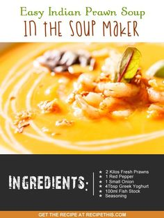 Recipe This   40 Soup Maker Recipes To Cook In The Soup Machine Healthy Soup Recipes, Spicy Recipes, Chili Recipes, Lunch Recipes, Indian Food Recipes, Cooking Recipes, Ethnic Recipes, Shrimp Recipes, Free Recipes