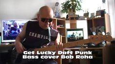 Get Lucky Daft Punk Funk Slap vers. Bass cover Bob Roha