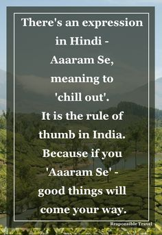 Learning to relax while travelling in India