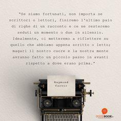 Un #libro può cambiare la tua #prospettiva sul mondo!  #GoodBook #citazionilibri #citazioniletterarie #RaymondCarver #aforismi #newperspective