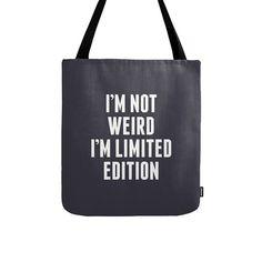 Ik ben niet raar ik ben limited edition tote tas ik ben niet