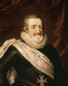 King Henry IV of France - 'the Good King Henry', the first French monarch of the House of Bourbon. Baptized as a Catholic but raised in the Protestant faith. Signed the Edict of Nantes, which gave the Huguenots substantial civil rights.