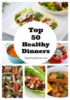 Top 50 Healthy Dinners. Great dinner ideas the family will love too.