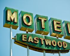 Eastwood Motel (Columbia, MO) - Vintage Sign Photography