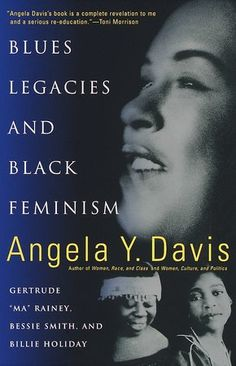"by Angela Davis From one of this country's most important intellectuals comes a brilliant analysis of the blues tradition that examines the careers of three crucial black women blues singers through a feminist lens. Angela Davis provides the historical, social, and political contexts with which to reinterpret the performances and lyrics of Gertrude ""Ma"" Rainey, Bessie Smith, and Billie Holiday as powerful articulations of an alternative consciousness..."