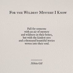 Wildest Mystery I know, Nikita Gill