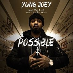 """Yung Joey by way of Jamaica, Queens link up with Detroit rapper Dej Loaf for his latest single """"Possible"""" produced by Mike Will Made It. The record actually appeared on Mike Will's new Ransom mixta..."""