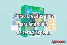 Descargar Curso Crea tus apps para Android N de cero a experto  video2brain[MEGA]  link