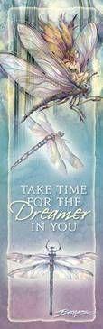 Take Time For The Dreamer In You Jody Bergsma Bookmark  Price $2.50