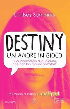 Leggere Romanticamente e Fantasy: Recensione DESTINY Un Amore in Gioco di Lindsey Su...