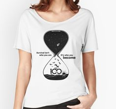 """The 100 - 'Hourglass' T-Shirt by #BadCatDesigns. Inspired by #The100 series, it quotes the tagline: """"Survival isn't who you are. It's who you become."""""""
